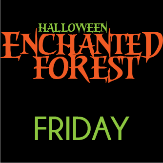 Halloween Enchanted Forest: Friday