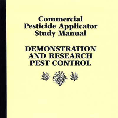 Demonstration and Research Pest Control, Commercial Pesticide Applicator Study Manual