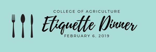 College of Agriculture Etiquette Dinner