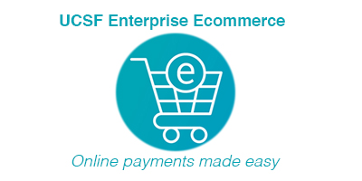 UCSF Enterprise Ecommerce Solution