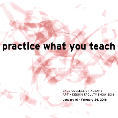 Practice What You Teach: Sage Art + Design Faculty Show 2018