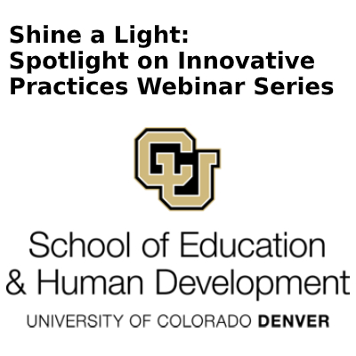Shine a Light: Spotlight on Innovative Practices Webinar Series  - January 21, 2021
