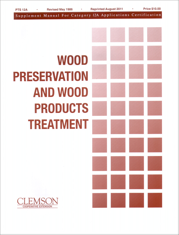 Category 12A Wood Preservation and Wood Products Treatment