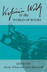 Virginia Woolf and the World of Books