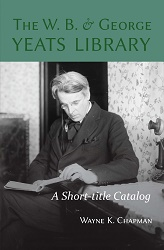The W. B. and George Yeats Library: A Short-title Catalog