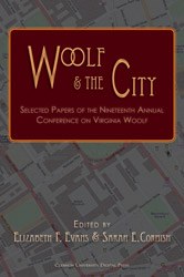 Woolf & the City: Selected Papers from the Nineteenth Annual Conference on Virginia Woolf