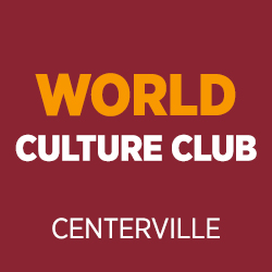 Centerville - Support the World Culture Club