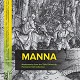 Manna: Masterworks from the Tufts University Permanent Art Collection