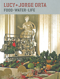 Lucy + Jorge Orta: Food-Water-Life