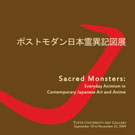Sacred Monsters: Everyday Animism in Contemporary Japanese Art and Anime