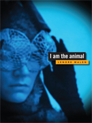 Lenore Malen: I Am The Animal