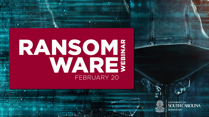 Cybersecurity Legal Task Force – Ransomware Webinar