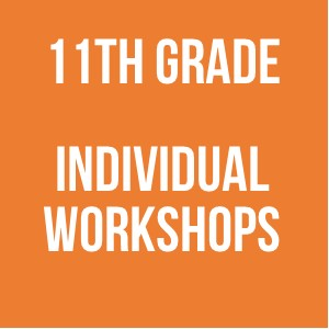 11th Grade Individual Workshops 2017-2018