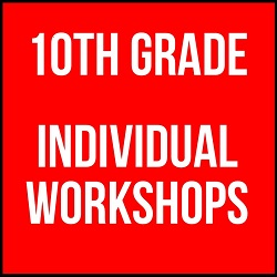 10th Grade Individual Workshops 2016 - 2017