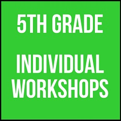 5th Grade Individual Workshop 2016 - 2017
