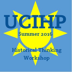 Summer 2016 Historical Thinking Workshop